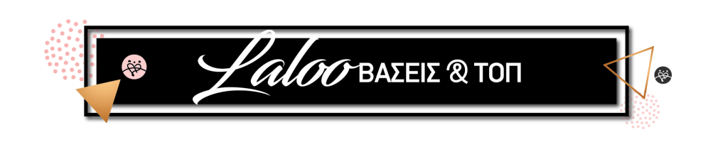 Laloo Βάσεις & Top