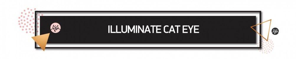 illuminate Cat Eye